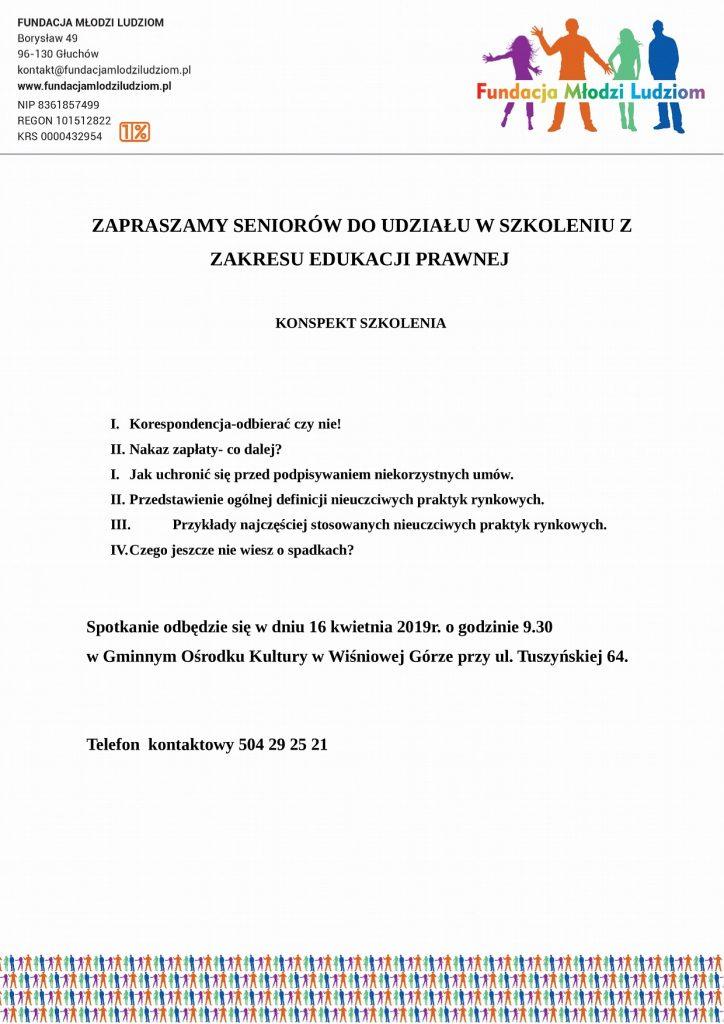 ZAPRASZAMY SENIORÓW DO UDZIAŁU W SZKOLENIU Z ZAKRESU EDUKACJI PRAWNEJ Spotkanie odbędzie się w dniu 16 kwietnia 2019r. o godzinie 9.30  w Gminnym Ośrodku Kultury w Wiśniowej Górze przy ul. Tuszyńskiej 64